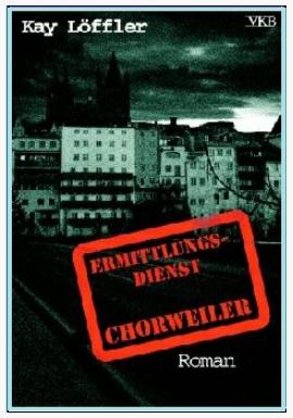 """Cover """"Ermittlungsdienst Chorweiler"""""""