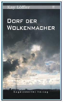 """Cover Neuausgabe  """"Dorf der Wolkenmacher"""""""